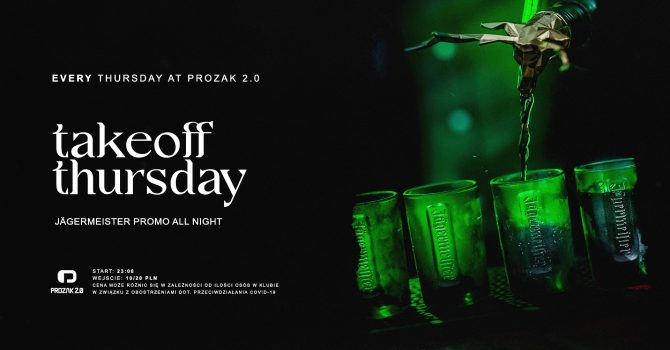 Takeoff Thursday x Prozak 2.0
