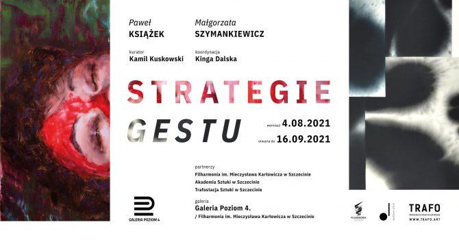 Strategie gestu - Paweł Książek/Małgorzata Szymankiewicz