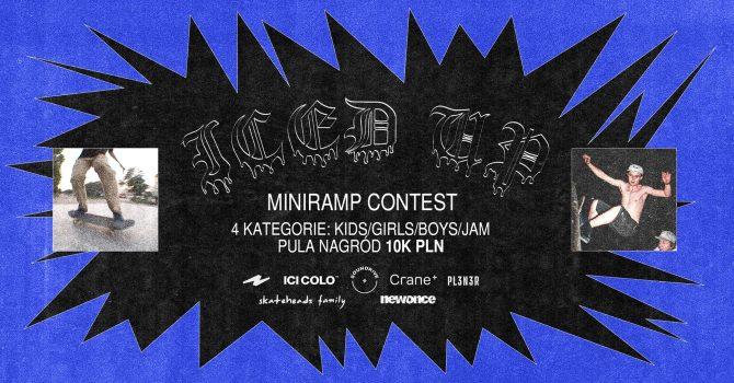 SOUNDRIVE FESTIVAL X ICI COLO: ICED UP Miniramp Contest