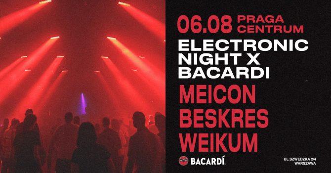 ELECTRONIC NIGHT x Bacardi