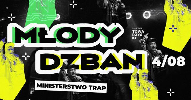 Młody Dzban - Poznań / Ministerstwo Trap / Lista FB FREE*