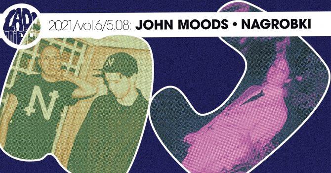John Moods (DE) / Nagrobki │ Lado w Mieście 2021 vol.6