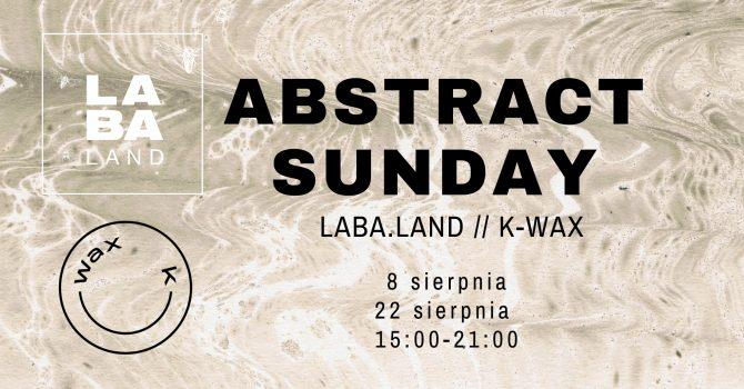 AMBIENT SUNDAY LABA.LAND // k-wax (Elvira & Oryeh)