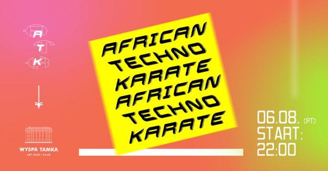 African Techno Karate na Tamce