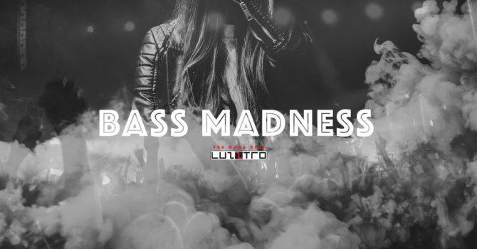 Bass Madness