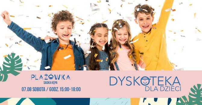 Dyskoteka dla dzieci w Plażówce Saska Kępa!