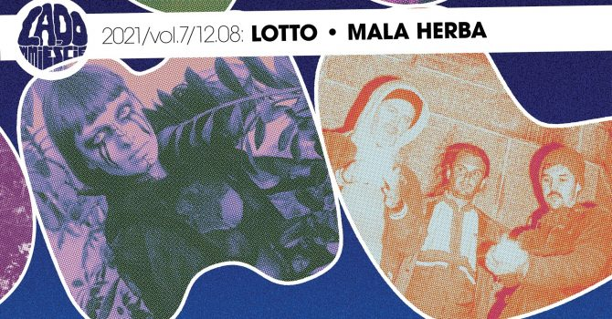 LOTTO / Mala Herba │ Lado w Mieście 2021 vol.7