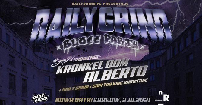 Daily Grind Blocc Party: Alberto + Kronkel Dom