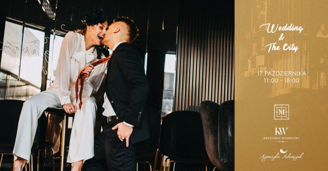 Wedding & The City - Targi Ślubne