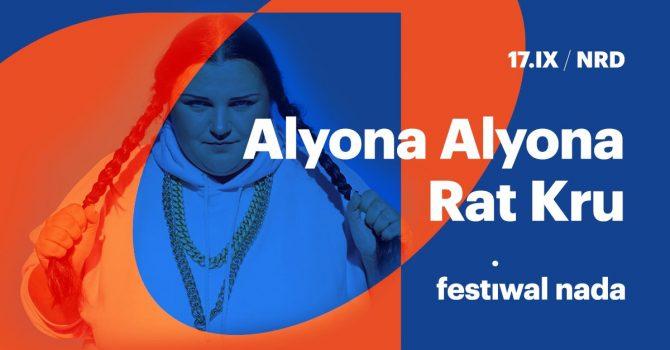 Festiwal NADA 2021 / Day III / Alyona Alyona / Rat Kru