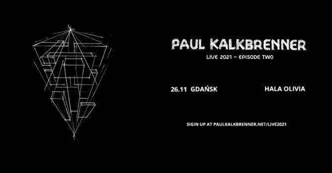 Paul Kalkbrenner | Gdańsk - Hala Olivia