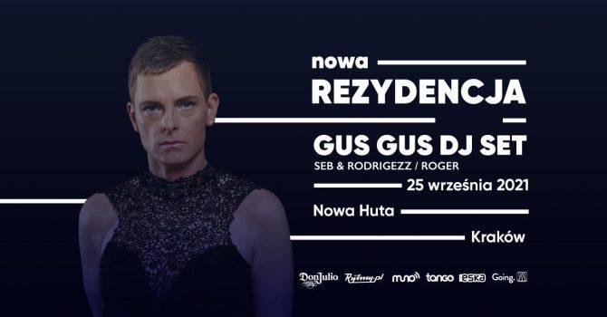 GusGus DJ set | Nowa Rezydencja