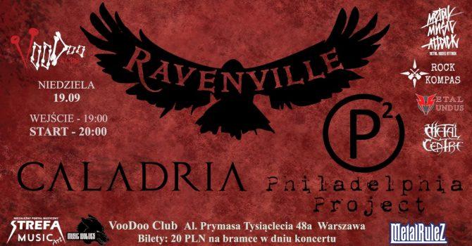Caladria x Ravenville x Philadelphia Project w VooDoo Club