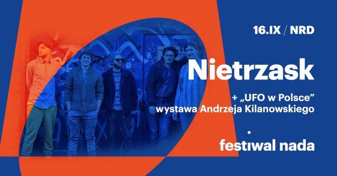 "Festiwal NADA 2021 / Day II / Koncert Nietrzask + Wystawa ""UFO w Polsce"""