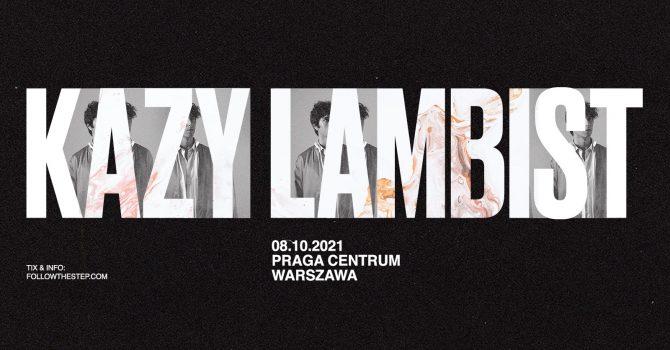 Kazy Lambist / 8 listopada 2021 / Warszawa