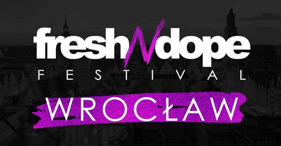 Fresh N Dope Festival Wrocław 2022