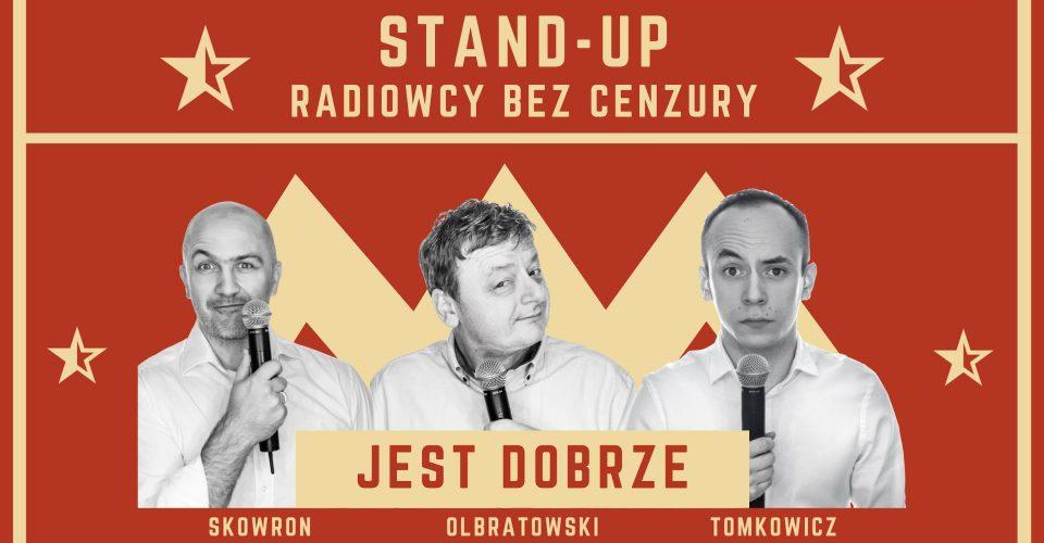 Stand- up Radiowcy Bez Cenzury - Ośrodek Żartu Łódź