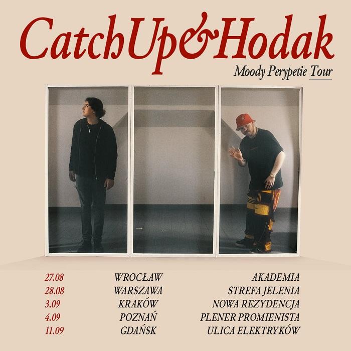 CatchUp & Hodak - Moody Perypetie Tour
