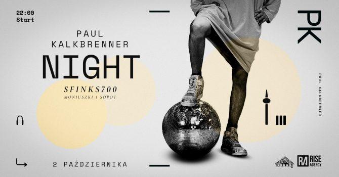 Paul Kalkbrenner Night | Sfinks700