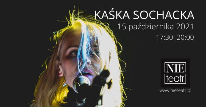 Kaśka Sochacka podwójnie | 15.10.2021 | Białystok
