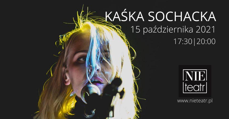 Kaśka Sochacka podwójnie   15.10.2021   Białystok