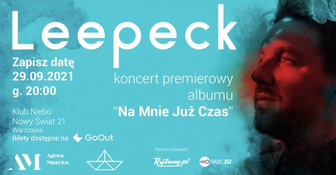 Leepeck | koncert premierowy | Warszawa | NIEBO