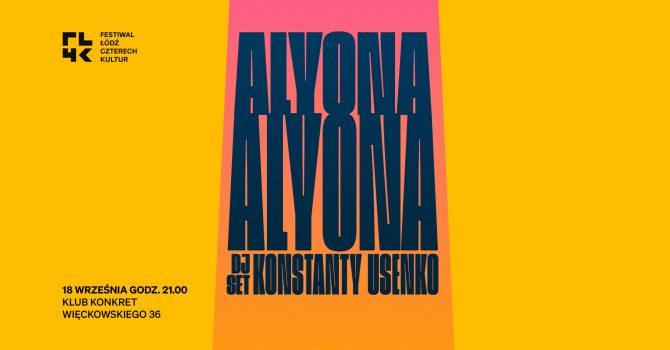 FŁ4K: KONCERT | alyona alyona i dj set Kostka Usenko