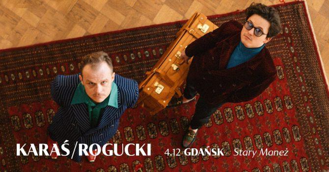 KARAŚ/ROGUCKI - Gdańsk / Stary Maneż