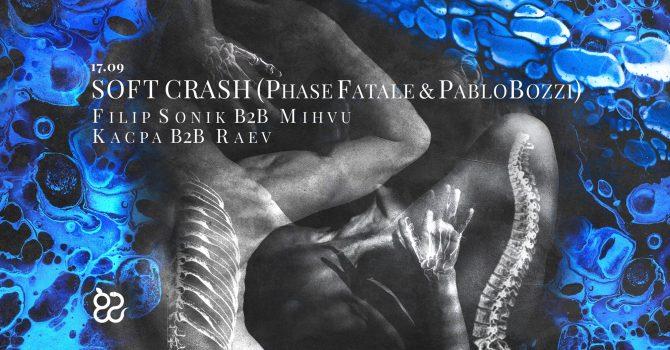 Ciało: Soft Crash (Phase Fatale & Pablo Bozzi)