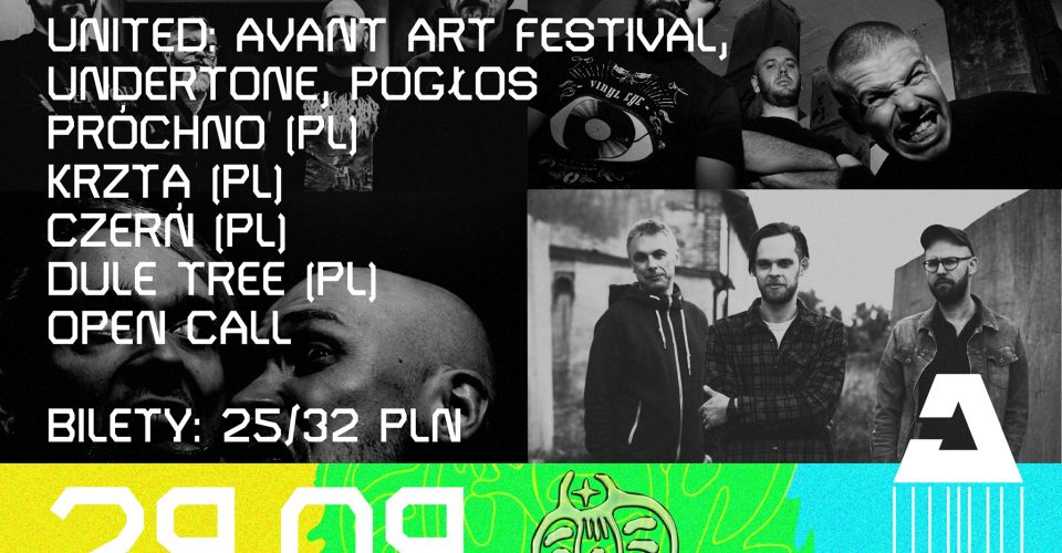 UNITED: Avant Art Festival, Undertone, Pogłos // Próchno / Krzta / Czerń / Dule Tree / ..