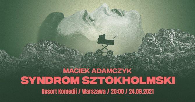 Stand-up / Maciek Adamczyk / Warszawa / 24.09.2021 r. / 20:00