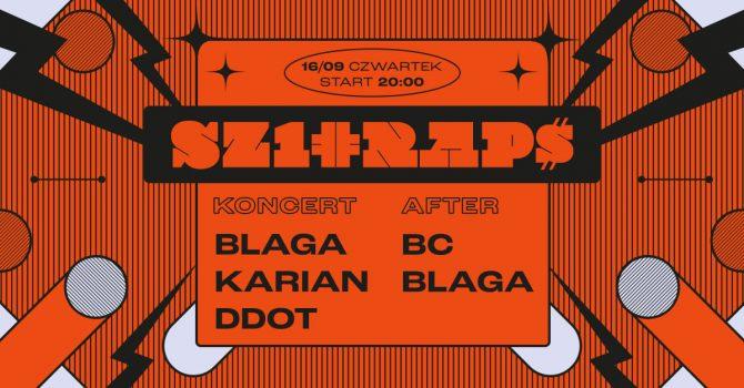 SZ1RAP$: Blaga / Karian / DDOT