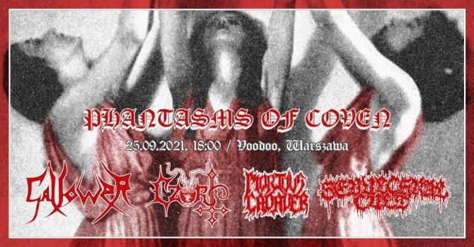 Phantasms Of Coven: Gallower, Czort, Sepulchral Cult, Mortuus Cadaver / Warszawa / VooDoo Club