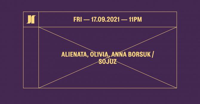 J1 | Alienata, Olivia, Anna Borsuk / SOJUZ