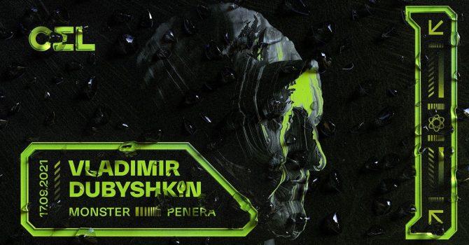CEL: Vladimir Dubyshkin, Monster, Penera