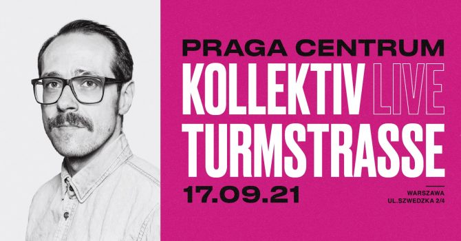 Kollektiv Turmstrasse LIVE • 17 września • Praga Centrum