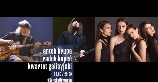 StrefaOtwarta | Antek Krupa / Radek Kopeć / Kwartet Galicyjski