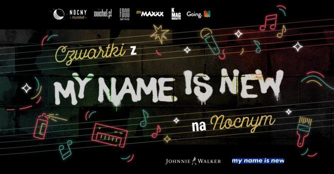 Czwartki z My Name Is New na Nocnym
