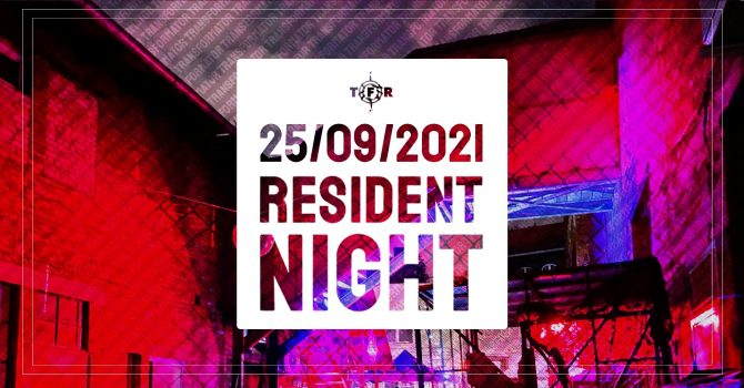 RESIDENT NIGHT | Transformator