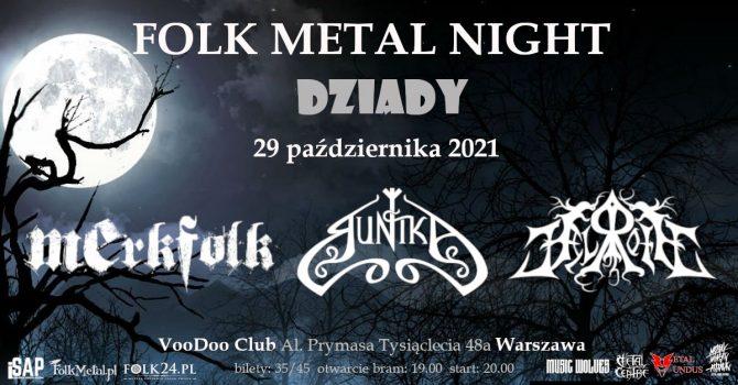 Folk Metal Night Dziady Warszawa - Merkfolk, Runika, Helroth