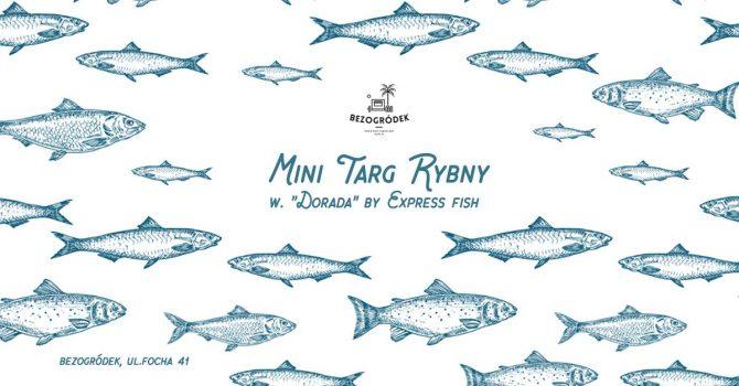 Targ Rybny w. Dorada / wielkie BBQ / owoce morza & more
