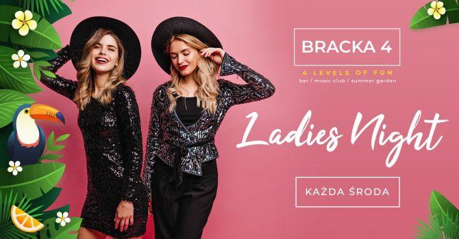 Ladies Night // Bracka 4