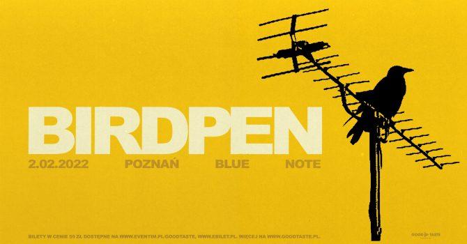 BirdPen – All Function One Tour / Poznań / 2.02.2022