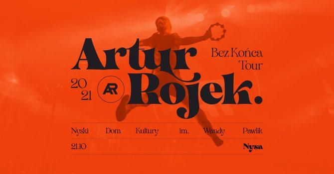 Artur Rojek - Bez końca - Nysa