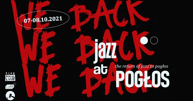 Return of Jazz to Pogłos