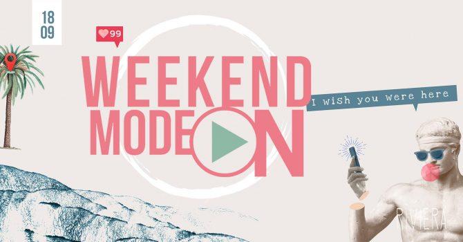 Weekend Mode On // 18.09