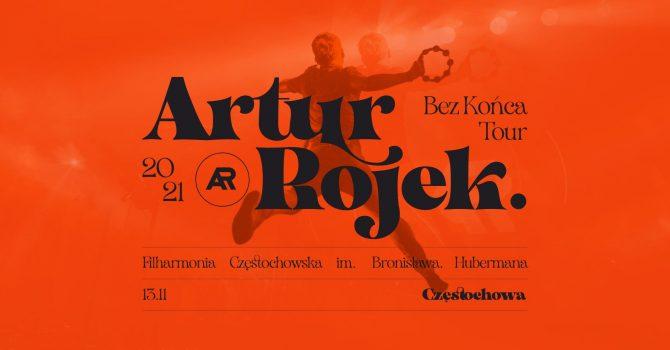 Artur Rojek - Bez końca - Częstochowa