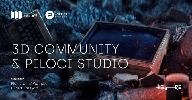 3D Community: Kraków & Piloci Studio