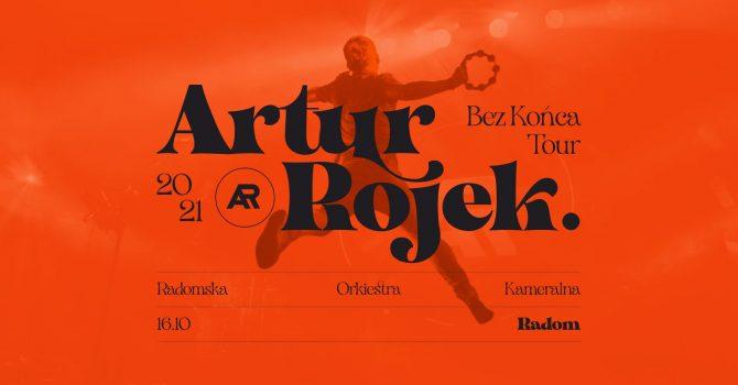 Artur Rojek - Bez końca - Radom