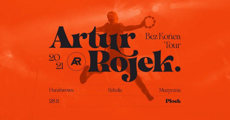 Artur Rojek - Bez końca - Płock